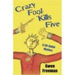 Crazy Fool Kills Five